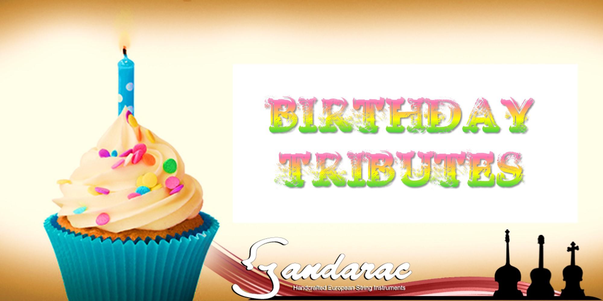 09 - birthday tributes
