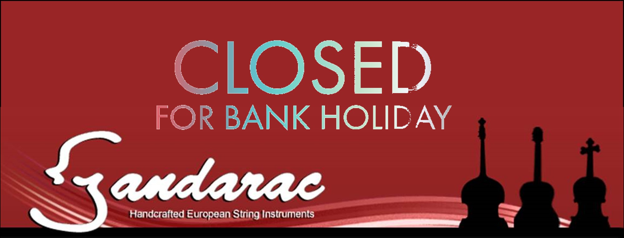 23 - closed for bank holiday